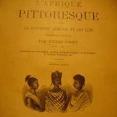 Enciclopedias antiguas: L'AFRIQUE PITTORESQUE. Lote 27319515