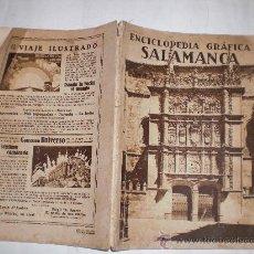 Enciclopedias antiguas: ENCICLOPEDIA GRÁFICA SALAMANCA. EDITORIAL CERVANTES, 1931 RM34492. Lote 27955290
