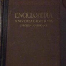 Enciclopedias antiguas: ENCICLOPEDIA UNIVERSAL ILUSTRADA EUROPEO AMERICANA. Lote 28403500