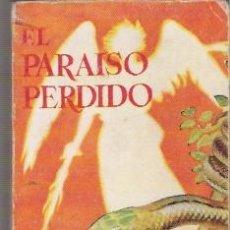 Enciclopedias antiguas: ENCICLOPEDIA PULGA Nº 200, EL PARAISO PERDIDO, ED. G.P., NO FIGURA AÑO. Lote 29092970