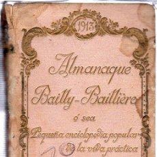 Enciclopedias antiguas: ALMANAQUE BAILLY-BAILLIERE, PEQUEÑA ENCICLOPEDIA POPULAR DE LA VIDA PRÁCTICA. MADRID, 1913. Lote 29381646