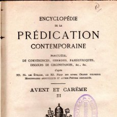 Enciclopedias antiguas: ENCYCLOPEDIE DE LA PREDICATION CONTEMPORAINE, AVENT ET CAREME, III, MARSEILLE, 1881. Lote 30062869