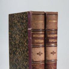 Enciclopedias antiguas: ENCICLOPEDIA POPULAR ILUSTRADA DE CIENCIAS Y ARTES POR FEDERICO GILLMAN, 2 TOMOS, AÑO 1882. Lote 30968991