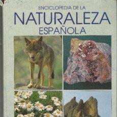Enciclopedias antiguas: ENCICLOPEDIA DE LA NATURALEZA ESPAÑOLA. Lote 31111055