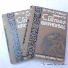 Enciclopedias antiguas: ENCICLOPEDIA GRÁFICA DE LA CULTURA UNIVERSAL. 2 TOMOS. Lote 33500674