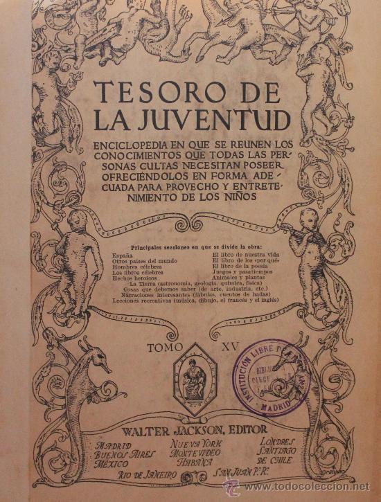 TESORO DE LA JUVENTUD – TOMO XV (Libros Antiguos, Raros y Curiosos - Enciclopedias)