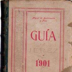 Enciclopedias antiguas: GUÍA OFICIAL DE JEREZ 1901, IMP. DE CRESPO HERMANOS, MIGUEL DE BUSTAMANTE Y PINA. Lote 35527249