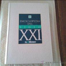 Enciclopedias antiguas: ENCICLOPEDIA DEL SIGLO XXI EL MUNDO ENCUARDENADA. Lote 36538914