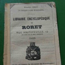 Enciclopedias antiguas: CATALOGO DE LIBRERIA ENCICLOPEDICA RORET, 1864. Lote 39630337