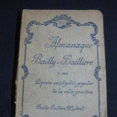 Enciclopedias antiguas: ALMANAQUE BAILLY-BAILLIERE.ENCICLOPEDIA POPULAR DE LA VIDA PRACTICA 1931. Lote 40843301