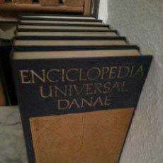 Enciclopedias antiguas: ENCICLOPEDIA UNIVERSAL DANAE. Lote 41516638