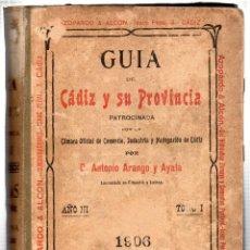 Enciclopedias antiguas: GUÍA OFICIAL COMERCIAL DESCRIPTIVA DE CÁDIZ Y SU PROVINCIA. D. ARANGO Y AYALA. CÁDIZ. 1906.. Lote 42448992