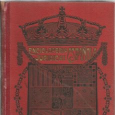 Enciclopedias antiguas: +-+ ENCICLOPEDIA JURIDICA ESPAÑOLA - F. SEIX EDITOR 1910 - TOMO III - APRE-AZU. Lote 44653050
