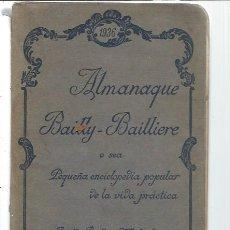 Enciclopedias antiguas: ALMANAQUE BAILLY BAILLIERE 1936 PEQUEÑA ENCICLOPEDIA POPULAR DE LA VIDA PRÁCTICA, PUBLICIDAD. Lote 49027370