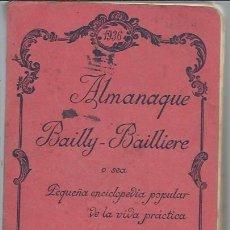 Enciclopedias antiguas: ALMANAQUE BAILLY BAILLIERE PEQUEÑA ENCICLOPEDIA POPULAR DE LA VIDA PRÁCTICA, MADRID 1936, PUBLICIDAD. Lote 208314602