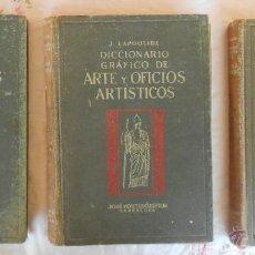 Enciclopedias antiguas: DICCIONARIO GRAFICO DE ARTE Y OFICIOS ARTISTICOS 3 TOMOS - LAPOULIDE, J.. Lote 49599137