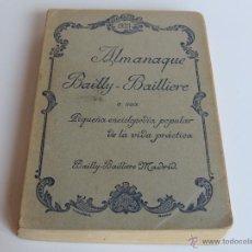 Enciclopedias antiguas: ALMANAQUE BAILLY BAILLIERE 1933 - PEQUEÑA ENCICLOPEDIA POPULAR DE LA VIDA PRACTICA. Lote 51453963