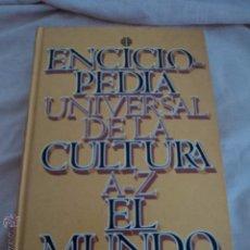 Enciclopedias antiguas: ENCICLOPEDIA UNIVERSAL DE LA CULTURA EL MUNDO A- Z CON 960 PAGINAS. Lote 51503094