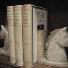 Enciclopedias antiguas: FOLKLORE Y COSTUMBRES DE ESPAÑA 1º EDICION 1931 , 3 TOMOS. PERGAMINO BUEN ESTADO. Lote 51524768