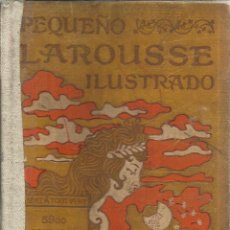 Enciclopedias antiguas: PEQUEÑO LAROUSSE ILUSTRADO. LIBRERÍA LAROUSSE. PARÍS. 1922. Lote 52426356