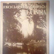 Enciclopedias antiguas: LA INDIA 1930 ENCICLOPEDIA GRAFICA MUY ILUSTRADA. Lote 54077177