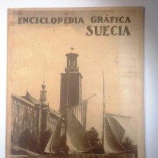 Enciclopedias antiguas: SUECIA. 1930 ENCICLOPEDIA GRAFICA MUY ILUSTRADA. Lote 54077313