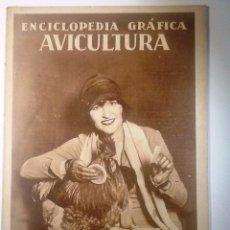 Enciclopedias antiguas: AVICULTURA. 1929 ENCICLOPEDIA GRAFICA MUY ILUSTRADA. Lote 54077872