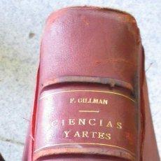 Enciclopedias antiguas: ENCICLOPEDIA POPULAR ILUSTRADA DE CIENCIAS Y ARTES TEXTO TOMO 2 FEDERICO GILMAN AÑO 1882 SIGLO XIX. Lote 54270601