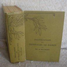 Enciclopedias antiguas: ENCICLOPEDIE DÊS OUVRAGES DE DAMES PAR TH. DE DILLMONT. Lote 54435065