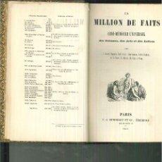 Enciclopedias antiguas: UN MILLON DE FAITS. AIDE-MÈMOIRE UNIVERSEL DES SCIENCES, DES ARTS ET DES LETTRES. . Lote 54637066