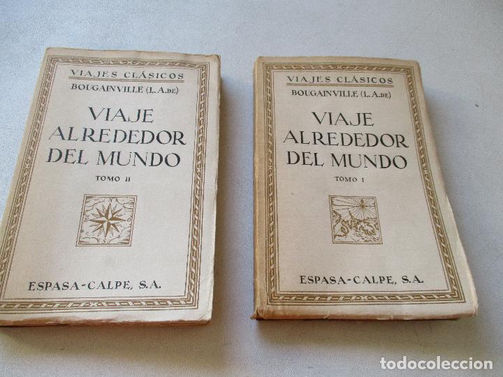 L. A. DE BOUGAINVILLE, VIAJE ALREDEDOR DEL MUNDO, 2 TOMOS.- ESPASA-CALPE- MADRID, 1936- (Libros Antiguos, Raros y Curiosos - Enciclopedias)