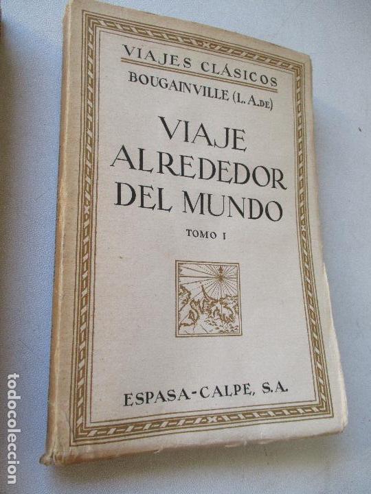 Enciclopedias antiguas: L. A. DE BOUGAINVILLE, VIAJE ALREDEDOR DEL MUNDO, 2 TOMOS.- ESPASA-CALPE- MADRID, 1936- - Foto 2 - 62459212