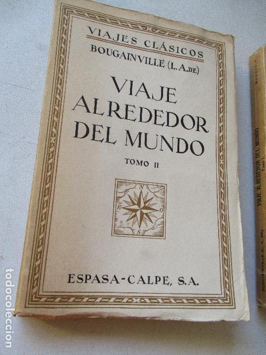 Enciclopedias antiguas: L. A. DE BOUGAINVILLE, VIAJE ALREDEDOR DEL MUNDO, 2 TOMOS.- ESPASA-CALPE- MADRID, 1936- - Foto 3 - 62459212