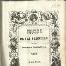Enciclopedias antiguas: MUSEO DE LAS FAMILIAS. TOMO IV. ESTABLECIMIENTO MELLADO. MADRID. 1846. Lote 67373381