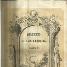 Enciclopedias antiguas: MUSEO DE LAS FAMILIAS. TOMO XI. ESTABLECIMIENTO MELLADO. MADRID. 1853. Lote 67373793
