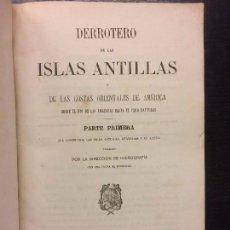 Enciclopedias antiguas: DERROTERO DE LAS ISLAS ANTILLAS Y LAS COSTAS ORIENTALES DE AMERICA, 1868. Lote 67869137