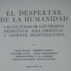 Enciclopedias antiguas: EL DESPERTAR DE LA HUMANANIDAD. 10 TOMOS. ESPASA CALPE. MADRID. 1932. Lote 68012873