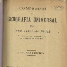 Enciclopedias antiguas: COMPENDIO DE GEOGRAFÍA UNIVERSAL. JOSÉ LAFUENTE VIDAL. EST. DE CALATRAVA. SALAMANCA. 1918. Lote 69472477