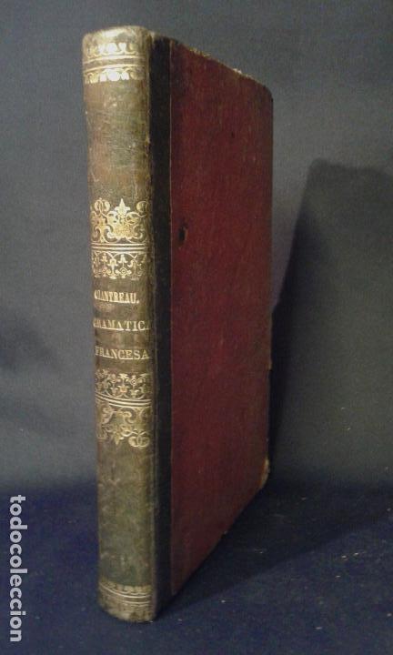 GRAMÁTICA FRANCESA. CHANTREAU. BERGNES DE LAS CASAS. BARCELONA. OLIVARES. 1860. (Libros Antiguos, Raros y Curiosos - Enciclopedias)