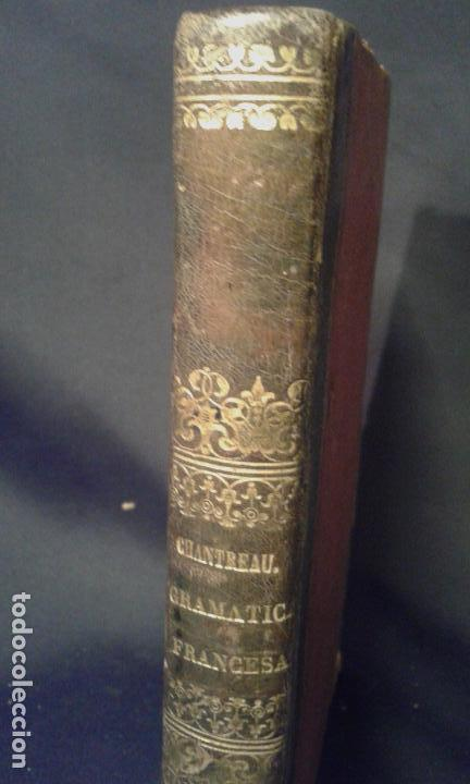 Enciclopedias antiguas: Gramática francesa. Chantreau. Bergnes de las Casas. Barcelona. Olivares. 1860. - Foto 3 - 70972261