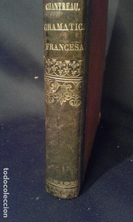 Enciclopedias antiguas: Gramática francesa. Chantreau. Bergnes de las Casas. Barcelona. Olivares. 1860. - Foto 4 - 70972261