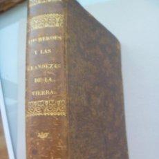 Enciclopedias antiguas: LOS HEROES Y LAS GRANDEZAS DE LA TIERRA , TOMO 4º . DE JOSE CUESTA , 1855. Lote 87239287