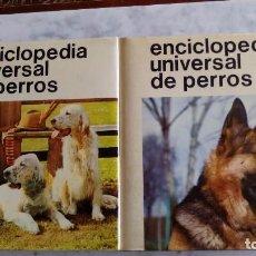 Enciclopedias antiguas: ENCICLOPEDIA UNIVERSAL DE PERROS 2 TOMOS, EDITORIAL HIPANO EUROPEA. Lote 82713272
