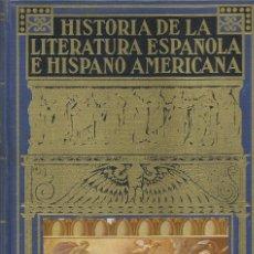 Enciclopedias antiguas: . HISTORIA DE LA LITERATURA ESPAÑOLA E HISPANO AMERICANA. BIBLIOTECA HISPANIA.. Lote 85583188