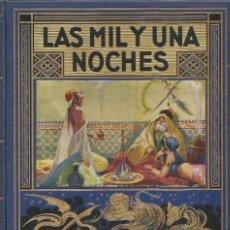 Enciclopedias antiguas: LAS MIL Y UNA NOCHES.. Lote 85583296
