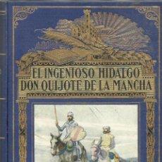 Enciclopedias antiguas: EL INGENIOSO HIDALGO DON QUIJOTE DE LA MANCHA.. Lote 85583508