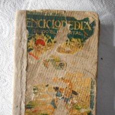 Enciclopedias antiguas: ENCICLOPEDIA GRADO ELEMENTAL. JOAQUÍN SALVADOR ARTIGA. 418 PÁGINAS. AÑO 1922. Lote 93106860