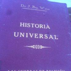 Enciclopedias antiguas: HISTORIA UNIVERSAL DR J.BTA. WEISS .LITERATURA Y ARTE. LAS GUERRAS DE RELIGIÓN 1930. Lote 96080708