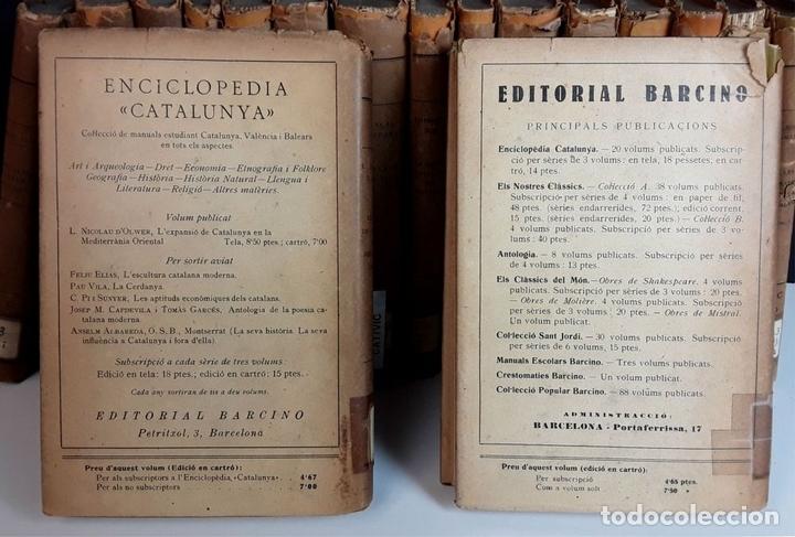Enciclopedias antiguas: ENCICLOPEDIA CATALUNYA. 17 TOMOS. VARIOS AUTORES. EDITORIAL BARCINO.1926/1932. - Foto 8 - 97914063