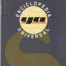 Enciclopedias antiguas: ENCICLOPEDIA UNIVERSAL.DIARIO YA.TOMO 17.. Lote 98899219